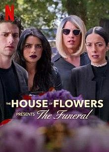 ดูหนังใหม่ The House Of Flowers Presents The Funeral (2019) HD