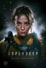 ดูหนังออนไลน์ หนังใหม่ 2021 The Superdeep มฤตยูสยองใต้พิภพ
