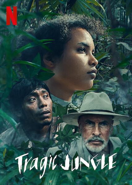 ดูหนังใหม่ Netflix Tragic Jungle (2020) ป่าวิปโยค
