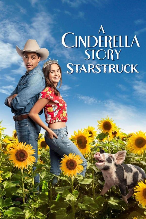 ดูหนังฟรีออนไลน์ A Cinderella Story: Starstruck (2021) HD