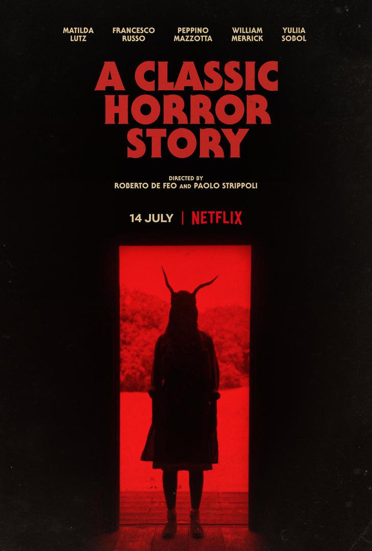 ดูหนังฟรีออนไลน์ A Classic Horror Story (2021) สร้างหนังสั่งตาย HD