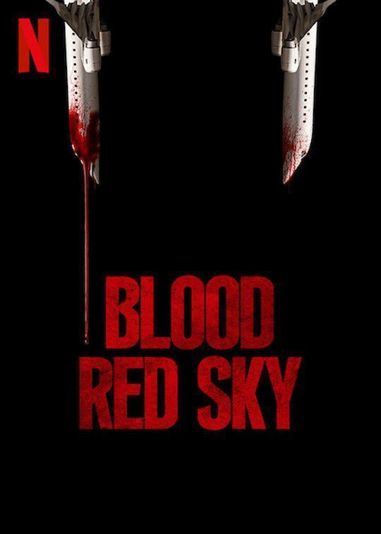 หนังใหม่ 2021 Blood Red Sky (2021) ฟ้าสีเลือด HD เต็มเรื่อง