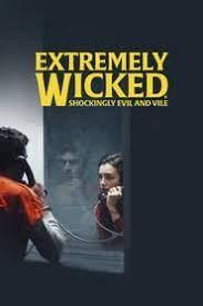 ดูหนังฟรีออนไลน์ Extremely Wicked, Shockingly Evil and Vile (2019) HD ซับไทย