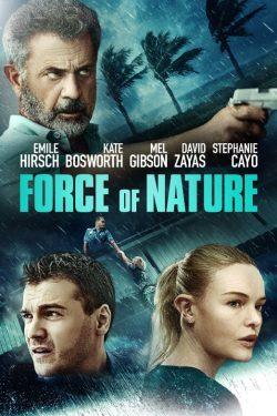 ดูหนังฟรีออนไลน์ Force of Nature (2020) ฝ่าพายุคลั่ง HD เต็มเรื่อง