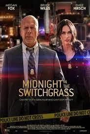 ดูหนังฟรีออนไลน์ หนังใหม่ 2021 Midnight in the Switchgrass (2021) HD เต็มเรื่อง
