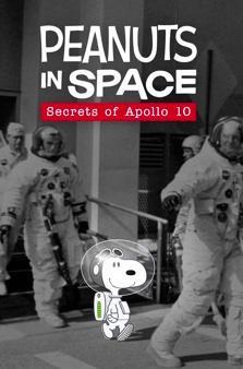 ดูหนังฟรีออนไลน์ Peanuts in Space Secrets of Apollo 10 (2019) HD พากย์ไทย ซับไทย
