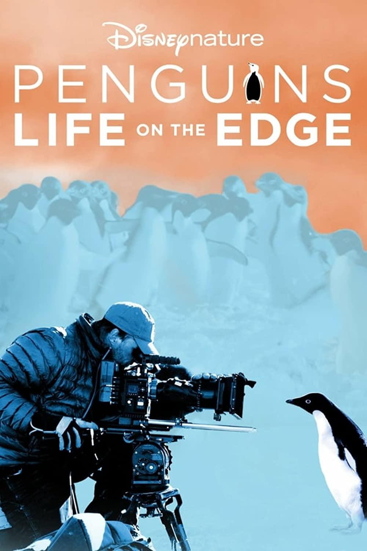ดูหนังฟรีออนไลน์ Penguins: Life on the Edge (2020) HD เต็มเรื่อง