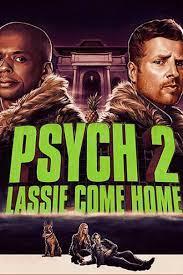 ดูหนังออนไลน์ Psych 2 Lassie Come Home (2020) ไซก์ แก๊งสืบจิตป่วน 2 พาลูกพี่กลับบ้าน HD