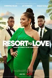 ดูหนังฟรีออนไลน์ Resort to Love (2021) รีสอร์ตรัก HD