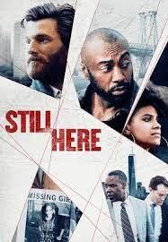 ดูหนังแอคชั่น Still Here (2020) HD