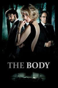 ดูหนังฟรีออนไลน์ The Body (2012) ปมลับ ศพปริศนา