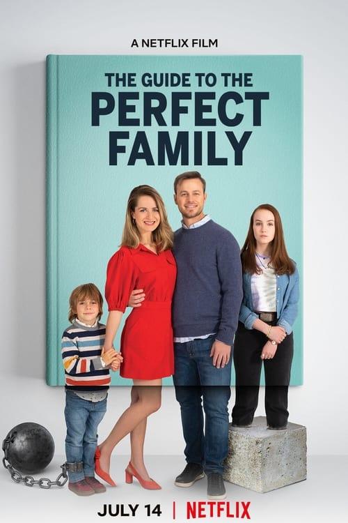 ดูหนังใหม่ 2021 The Guide to the Perfect Family (2021) คู่มือครอบครัวแสนสุข HD