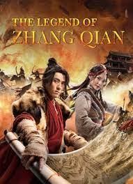 ดูหนังออนไลน์เต็มเรื่อง The legend of Zhang Qian (2021) HD