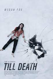 ดูหนังฟรีออนไลน์ Till Death (2021) HD เต็มเรื่อง