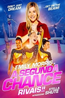 ดูหนังฟรีออนไลน์ A Second Chance Rivals! (2019) ขอโอกาสเอื้อมคว้าฝัน คู่แข่ง HD
