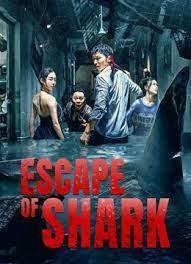 ดูหนังเอเชีย Escape of Shark (2021) โคตรฉลามคลั่ง หนังจีน เต็มเรื่อง