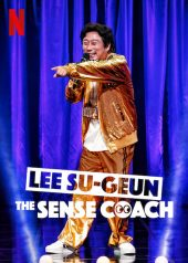 ดูหนัง Netflix Lee Su-geun: The Sense Coach (2021)