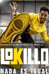 ดูหนังฟรีออนไลน์ Lokillo: Nothing's the Same (2021) โลกิลโย: อะไรๆ ก็ไม่เหมือนเดิม