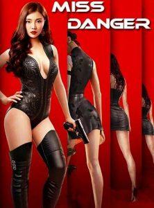 ดูหนังฟรีออนไลน์ Miss Danger (2021) ยอดจารชนสาว HD พากย์ไทย ซับไทย เต็มเรื่อง
