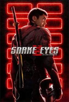 ดูหนังฟรี 2021 หนังชนโรง Snake Eyes GI Joe Origins (2021) จี.ไอ.โจ สเนคอายส์