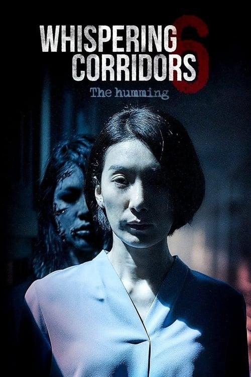 Whispering Corridors 6: The Humming (2021) ดูหนังฟรี 2021