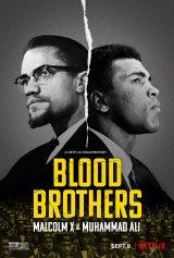 ดูหนัง Netflix Blood Brothers: Malcolm X & Muhammad Ali (2021) พี่น้องร่วมเลือด: มัลคอล์ม เอ็กซ์ และมูฮัมหมัด อาลี