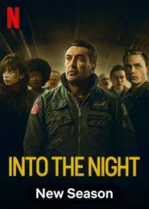 ดูซีรี่ย์ Netflix Into the Night Season 2 (2021) อินทู เดอะ ไนท์ ปี 2