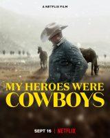 My Heroes Were Cowboys (2021) คาวบอยในฝัน ดูหนังฟรีออนไลน์
