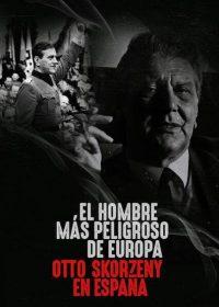 Otto-Skorzeny-in-Spain-(2020)-อ็อตโต-สกอร์เซนี