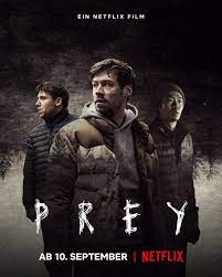 Prey (2021) เหยื่อ ดูหนัง Netflix