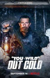 ดูหนังฟรีออนไลน์ใหม่ You vs. Wild: Out Cold (2021) ผจญภัยสุดขั้วกับแบร์ กริลส์: ฝ่าหิมะ ดูหนัง Netflix เต็มเรื่อง