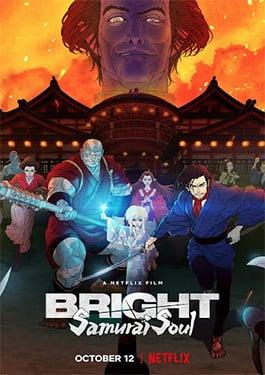 Bright: Samurai Soul (2021) ไบรท์: จิตวิญญาณซามูไร ดูการ์ตูน