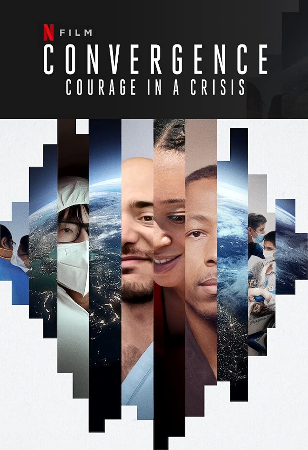Convergence: Courage in a Crisis (2021)Convergence: ร่วมกล้าฝ่าวิกฤติ ดูหนังฟรีออนไลน์