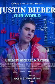 Justin Bieber: Our World (2021) ดูหนังฟรี