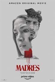 Madres (2021) ดูหนังฟรีออนไลน์ หนังฟรี 2021