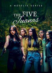 ดูซีรี่ย์ออนไลน์ The Five Juanas (2021) ซีรี่ย์ใหม่ NETFLIX