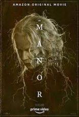 The Manor เว็บดูหนังฟรีออนไลน์ 2021
