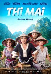 ดูหนังฟรีออนไลน์ Thi Mai (2017) ทีไมย์ สายสัมพันธ์เพื่อวันใหม่
